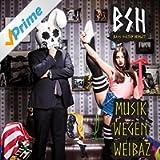 Musik wegen Weibaz