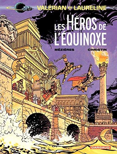 Valérian - Tome 8 - Héros de l'équinoxe (Les) (French Edition)