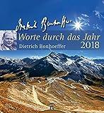Worte durch das Jahr 2018: Wandkalender - Dietrich Bonhoeffer