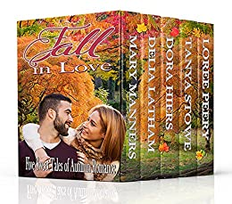 Fall in Love: Five Sweet Tales of Autumn Romance by [Manners, Mary, Latham, Delia, Stowe, Tanya, Hiers, Dora, Peery, LoRee]