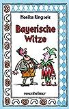Bayerische Witze (Der Klassiker als ergänzte Neuauflage)
