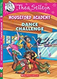 Thea Stilton's Mouseford Academy #4: The Dance Challenge
