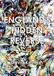 England's Hidden Reverse: A Secret History of the Esoteric Underground by David Keenan (2014-11-20)