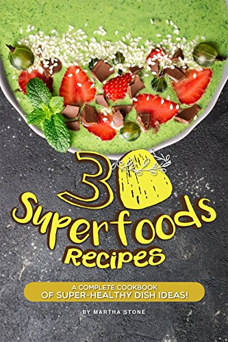 30 Superfoods Recipes: A Complete Cookbook of Super-Healthy Dish Ideas! (English Edition) Berry Creamer