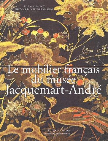 Le mobilier franais du muse Jacquemart-Andr (Paris)