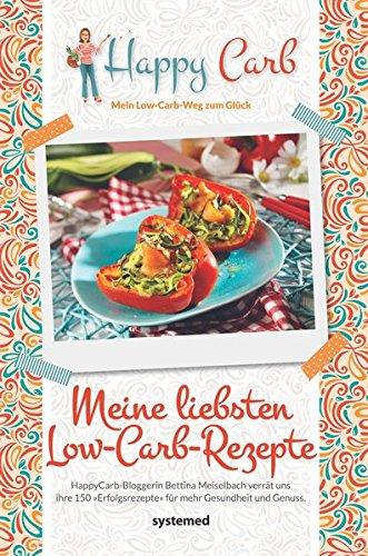 Preisvergleich Produktbild Happy Carb: Meine liebsten Low-Carb-Rezepte