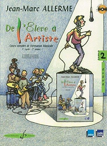 De l'Eleve a l'Artiste Volume 2 - Livre de l'Eleve par Allerme Jean-Marc