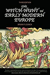 The Witch-Hunt in Early Modern Europe by Brian P. Levack (2006-04-13)