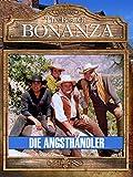 Bonanza - Die Angsthändler [OV]