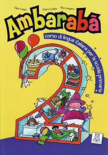 Ambarabà 2. Kursbuch mit Audio-CDs: corso di lingua italiana per la scuola primaria/ - 9783190454235