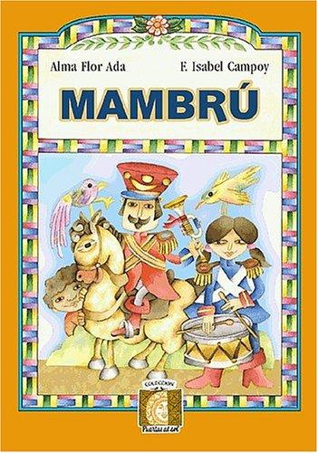 Mambru/Singing Horse Book-C (Puertas Al Sol/Gateways to the Sun) por Alma Flor Ada