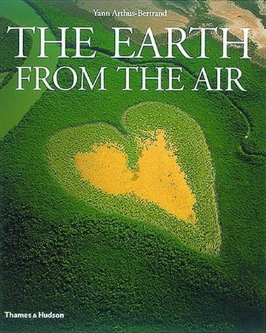 The earth from the air par Lester R. Brown