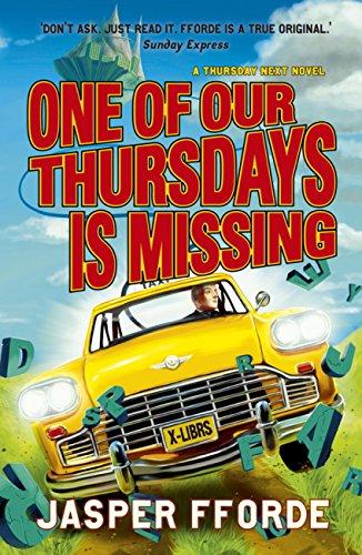 One Of Our Thursdays Is Missing: Thursday Next Book 6 por Jasper Fforde epub