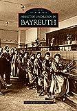 Arbeiten und Leben in Bayreuth (Archivbilder) - Bernd Mayer