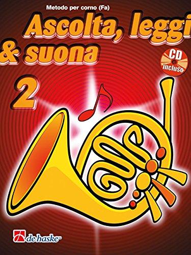 Ascolta, Leggi & Suona 2 corno   + CD