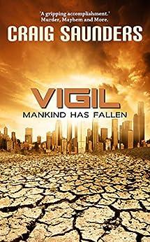 Vigil (English Edition) di [Saunders, Craig]