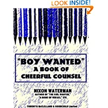 'Boy Wanted': A Book of Cheerful Counsel (Illustrations)