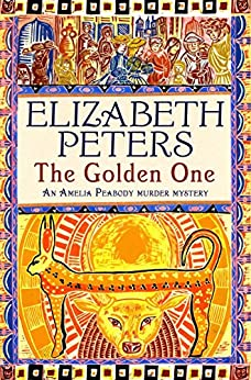 The Golden One (Amelia Peabody Book 14) by [Peters, Elizabeth]
