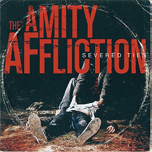 Severed Ties - Amity Ties Severed Affliction The