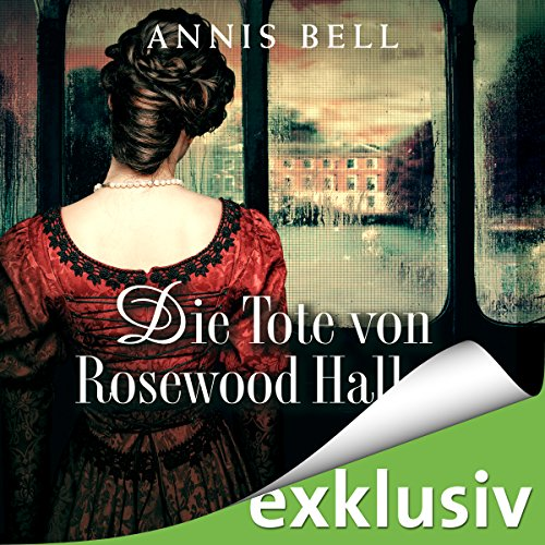 Buchseite und Rezensionen zu 'Die Tote von Rosewood Hall (Lady Jane 1)' von Annis Bell