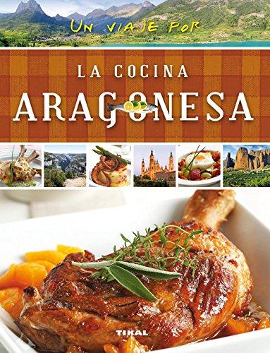 Un viaje por la cocina aragonesa por Susaeta Ediciones S A