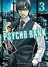 Psycho bank, tome 3 par Serizawa