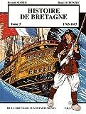 Histoire de Bretagne T5 11763 - 1815, de la Bretagne aux départements