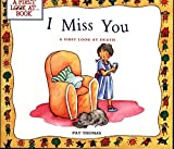 A First Look At: Death: I Miss You by Pat Thomas (2000-11-16)