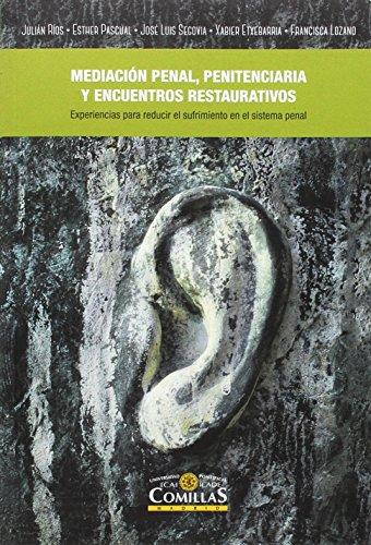 Mediación penal, penitenciaria y encuentros restaurativos,La