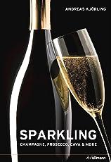 Sparkling: Champagne, Prosecco, Cava and More