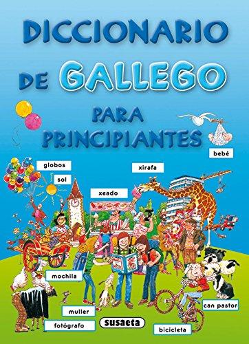 Diccionario de gallego para principiantes por Equipo Susaeta