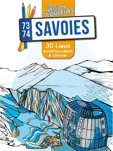 Savoies (73-74) : 30 lieux incontournables à colorier par Aurélie Engel