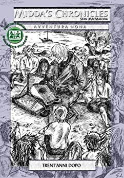 Trent'anni dopo (Midda's Chronicles Vol. 9) di [MacMalcom, Sean]