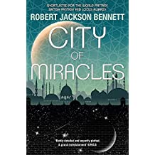 City of Miracles: The Divine Cities Book 3