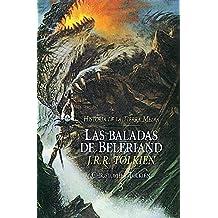 Las Baladas de Beleriand. Historia de la Tierra Media 3 (Libros Historia de la Tierra Media)