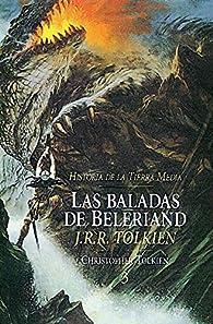 Las Baladas de Beleriand. Historia de la Tierra Media 3 par J. R. R. Tolkien