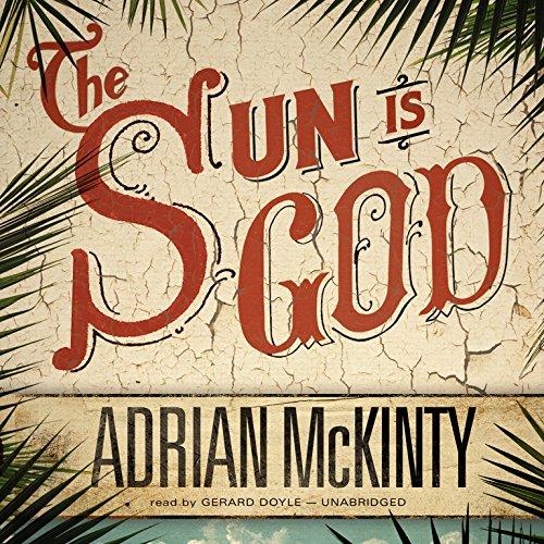 The Sun Is God  Audiolibri