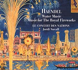 Handel: Water Music Suites I and II, Music for the Royal Fireworks