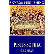 Pistis Sophia (English Edition)