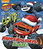 Happy Holidays, Blaze! (Blaze and the Monster Machines) - Best Reviews Guide