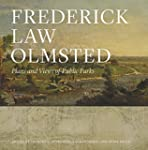 Frederick Law Olmsted - Plans and Vie...