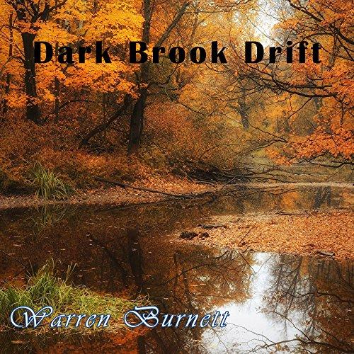 Dark Brook Drift (Brooks Drift)