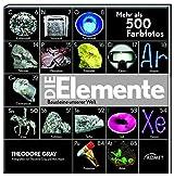 Die Elemente: Bausteine unserer Welt