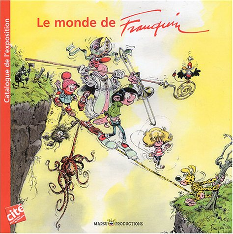 Le Monde de Franquin - Catalogue de l'expo