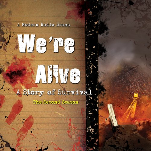 We're Alive: A Story of Survival, the Second Season  Audiolibri