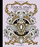 Magical Dawn Coloring Book - Published in Sweden As Magisk Gryning