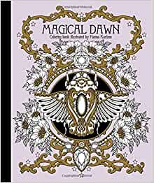 "Amazon.fr - Magical Dawn Coloring Book: Published in Sweden As ""Magisk Gryning"