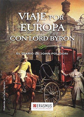 Viaje por Europa con lord Byron