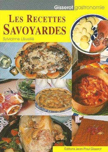 Les recettes savoyardes par Sylvianne Léveillé