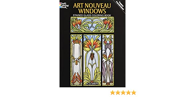 Art Nouveau Windows Stained Glass Coloring Book Dover ...